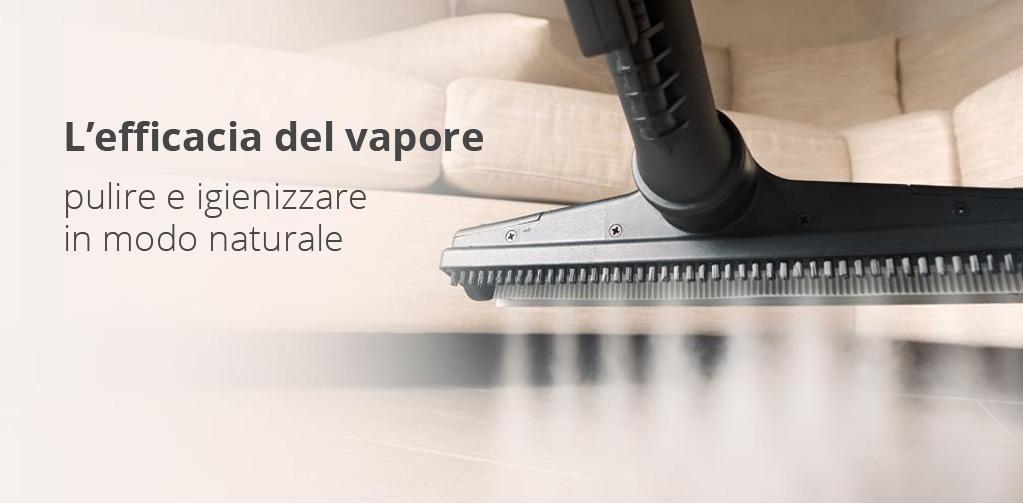 L'efficacia del vapore per pulire igienizzare in modo naturale.