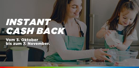 Instant Cash Back: vom 3. Oktober bis zum 7. November